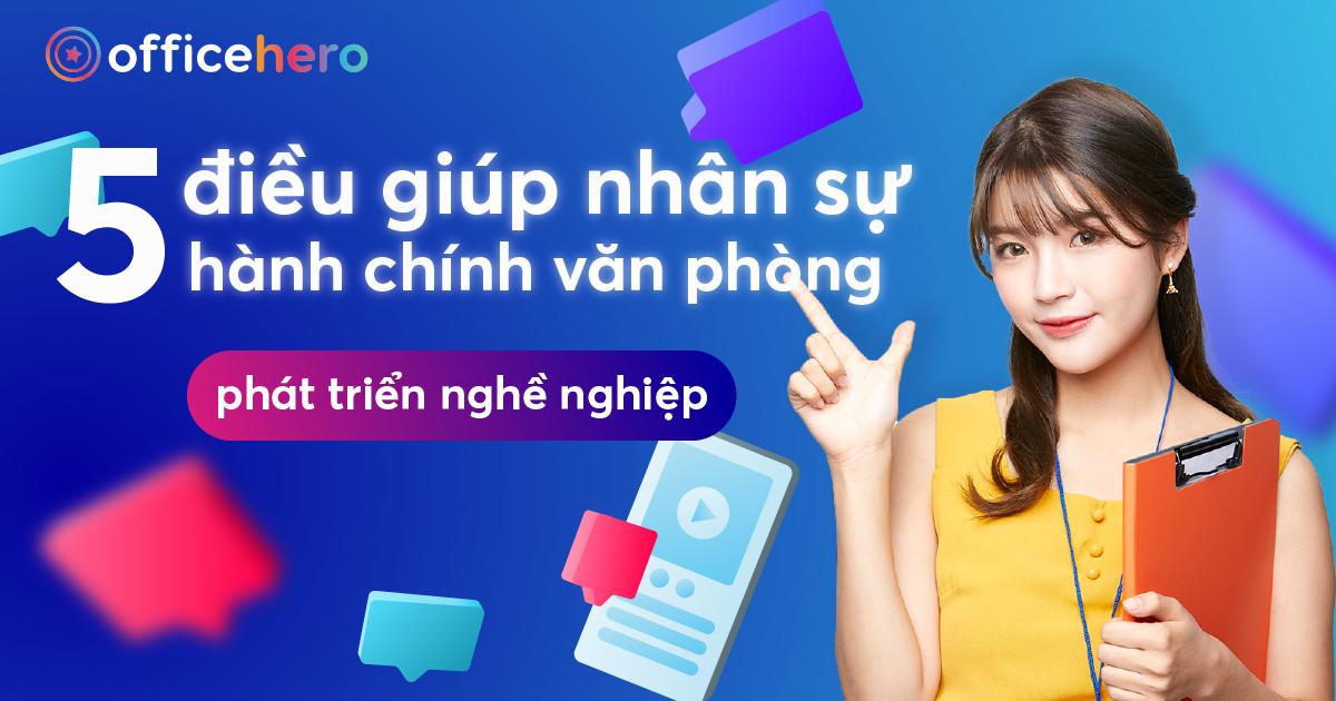 5-dieu-giup-nhan-su-hanh-chinh-van-phong-phat-trien-nghe-nghiep